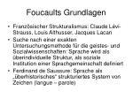 foucaults grundlagen