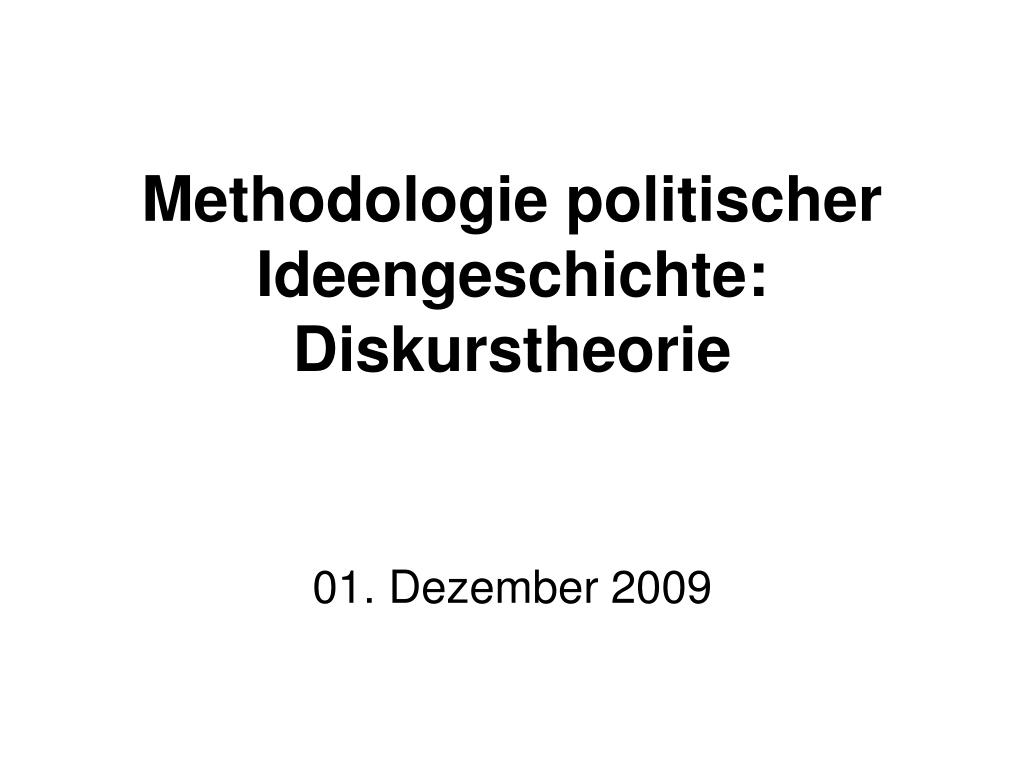 methodologie politischer ideengeschichte diskurstheorie l.