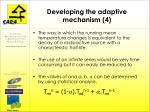 developing the adaptive mechanism 4