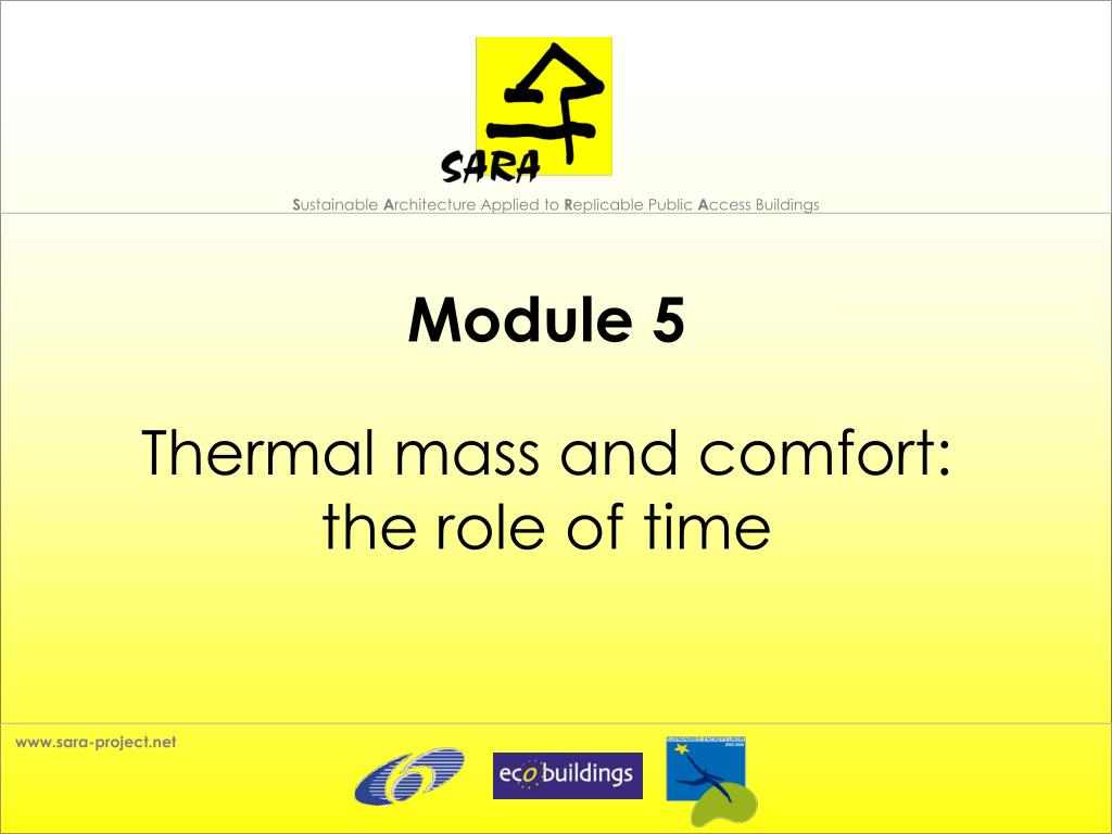module 5 thermal mass and comfort the role of time l.