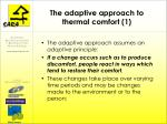 the adaptive approach to thermal comfort 1