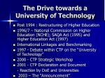 the drive towards a university of technology