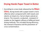 drying hands paper towel in better