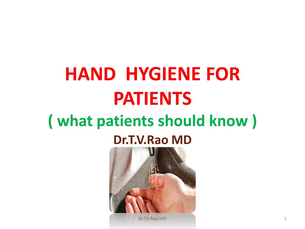 hand hygiene for patients what patients should know l.