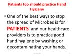 patients too should practice hand hygiene