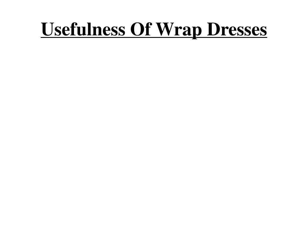 usefulness of wrap dresses l.