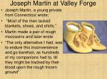 joseph martin at valley forge