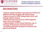 pediatric obstetric clinical practice strategic initiatives4