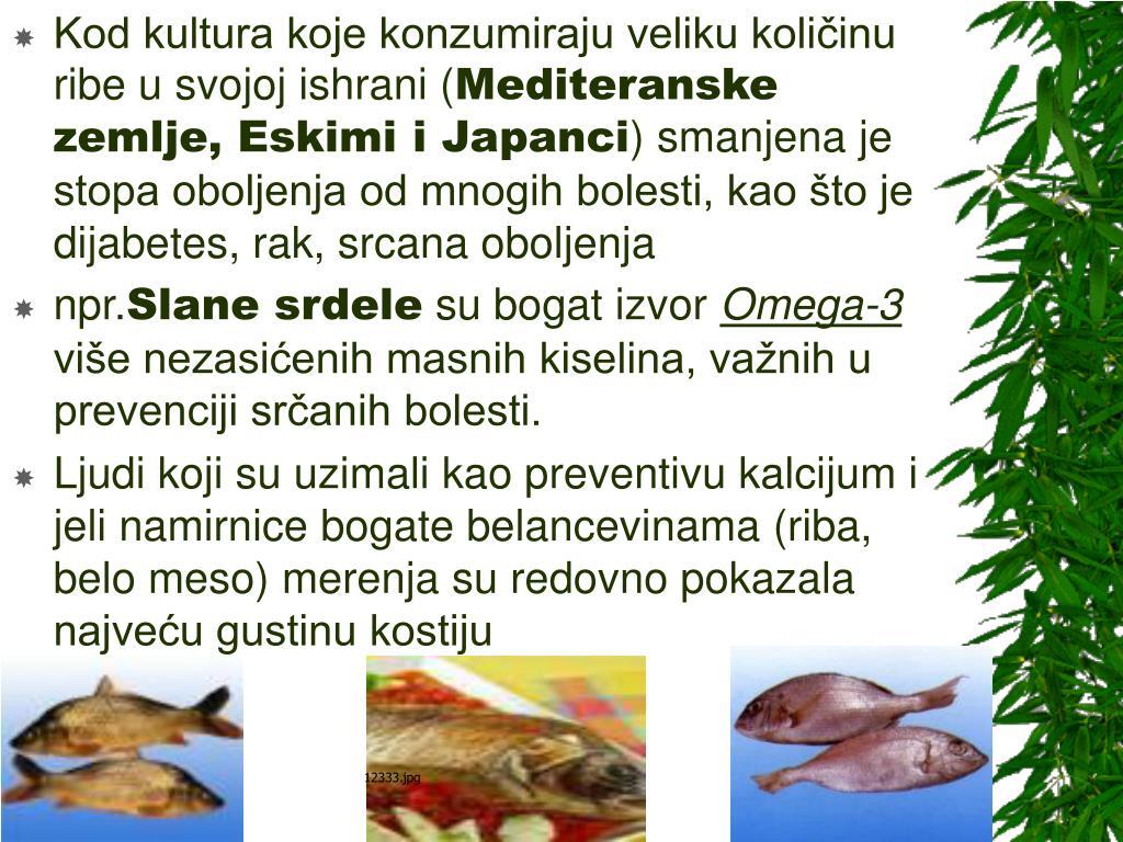 Kod kultura koje konzumiraju veliku količinu ribe u svojoj ishrani (