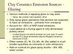 clay ceramics emission sources glazing