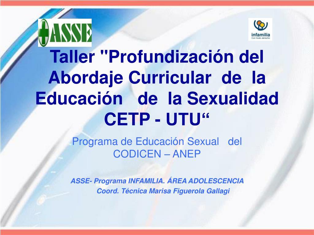 taller profundizaci n del abordaje curricular de la educaci n de la sexualidad cetp utu l.