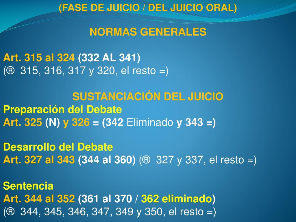 (FASE DE JUICIO / DEL JUICIO ORAL)