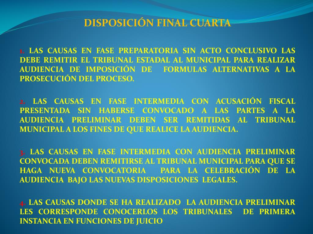 DISPOSICIÓN FINAL CUARTA