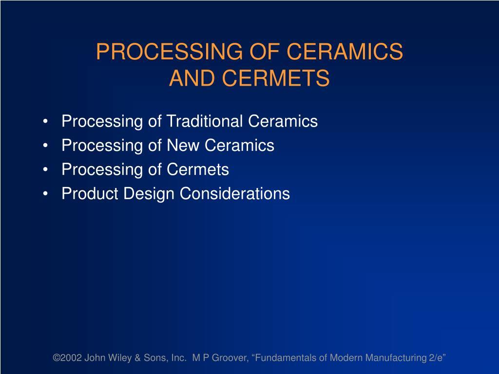 processing of ceramics and cermets l.