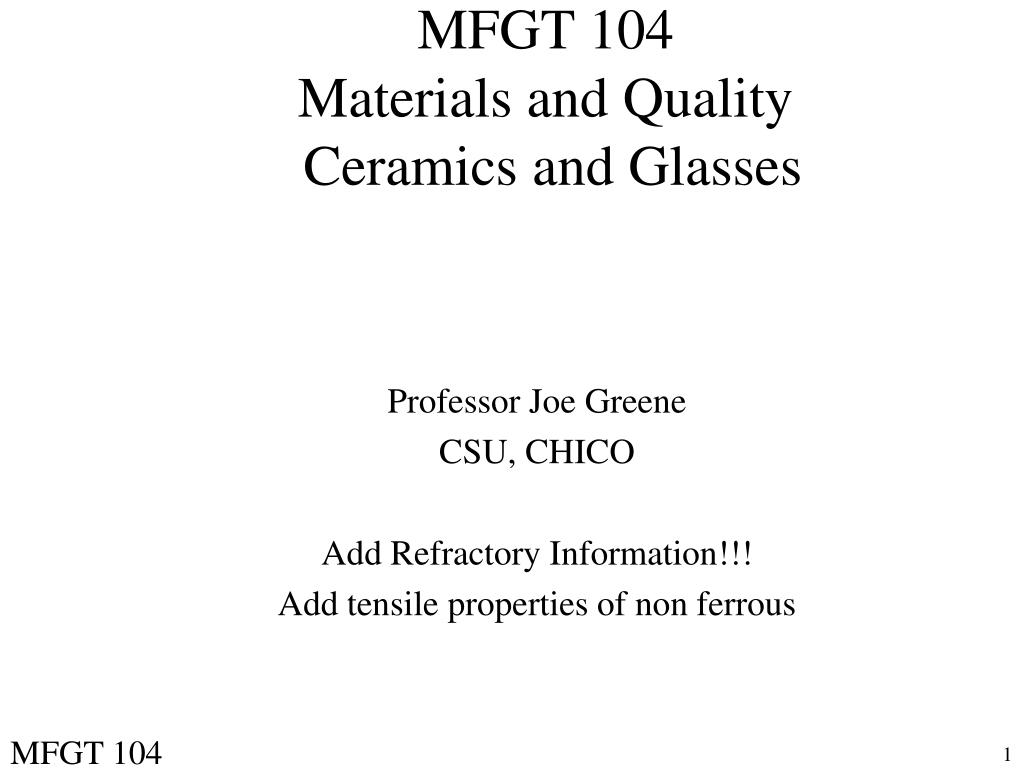 mfgt 104 materials and quality ceramics and glasses l.