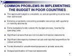 common problems in implementing the budget in poor countries