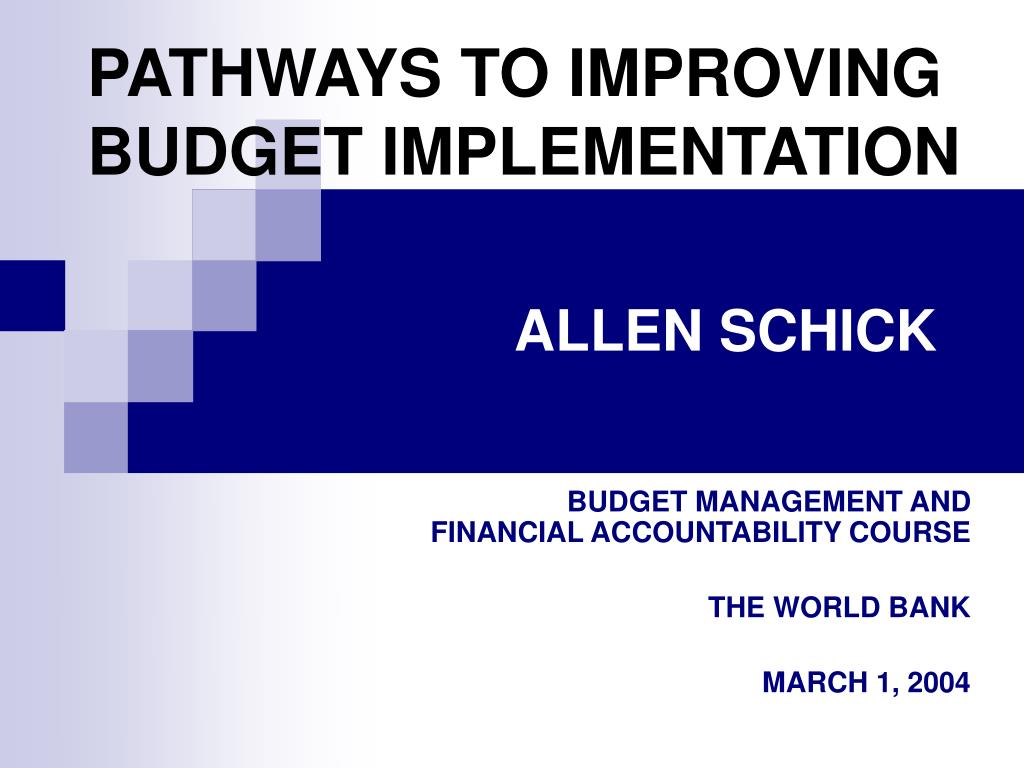 pathways to improving budget implementation l.