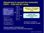abiraterone in second line metastatic crpc cou aa 301 study