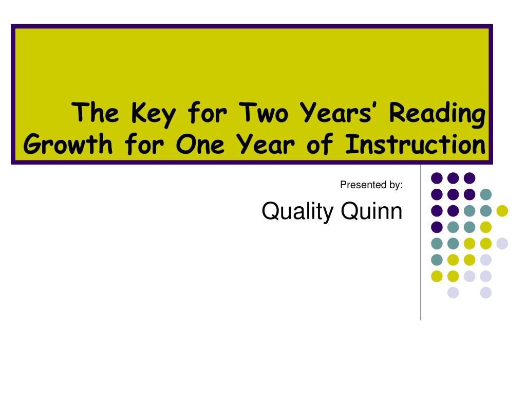 the key for two years reading growth for one year of instruction l.