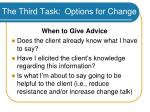 the third task options for change47