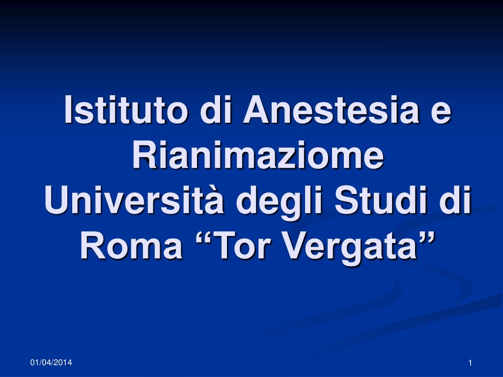 istituto di anestesia e rianimaziome universit degli studi di roma tor vergata l.