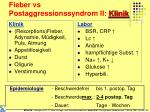 fieber vs postaggressionssyndrom ii klinik