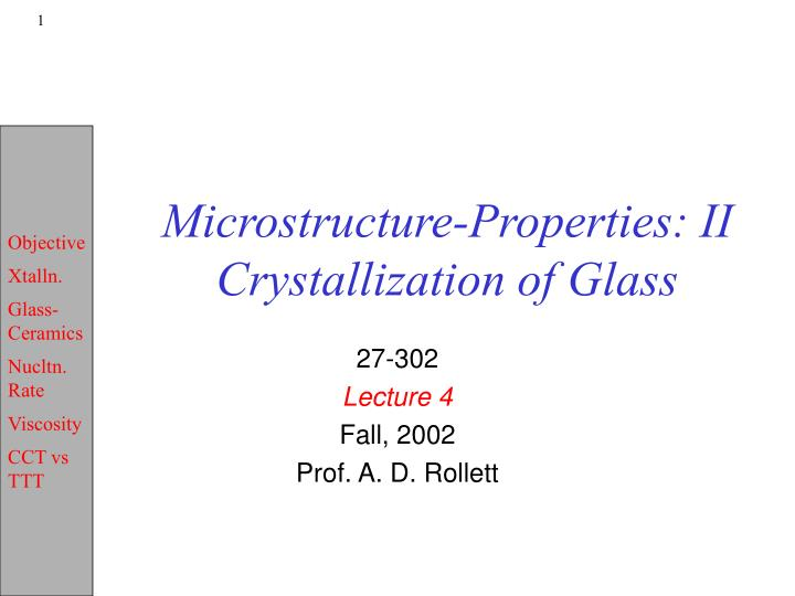 microstructure properties ii crystallization of glass n.