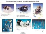 micropositioners actuators translation rotation stages