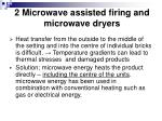 2 microwave assisted firing and microwave dryers