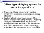 3 new type of drying system for refractory products