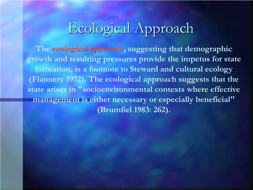 Ecological Approach