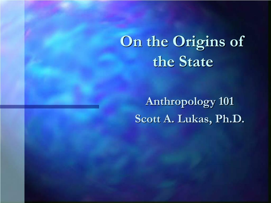 on the origins of the state l.