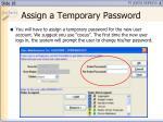assign a temporary password