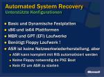 automated system recovery unterst tzte konfigurationen