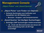 management console object picker und saved queries
