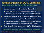 umbenennen von dc s dom nen corporate identity f r das active directory
