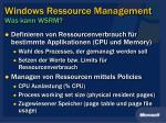 windows ressource management was kann wsrm
