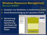 windows ressource management was kann wsrm43