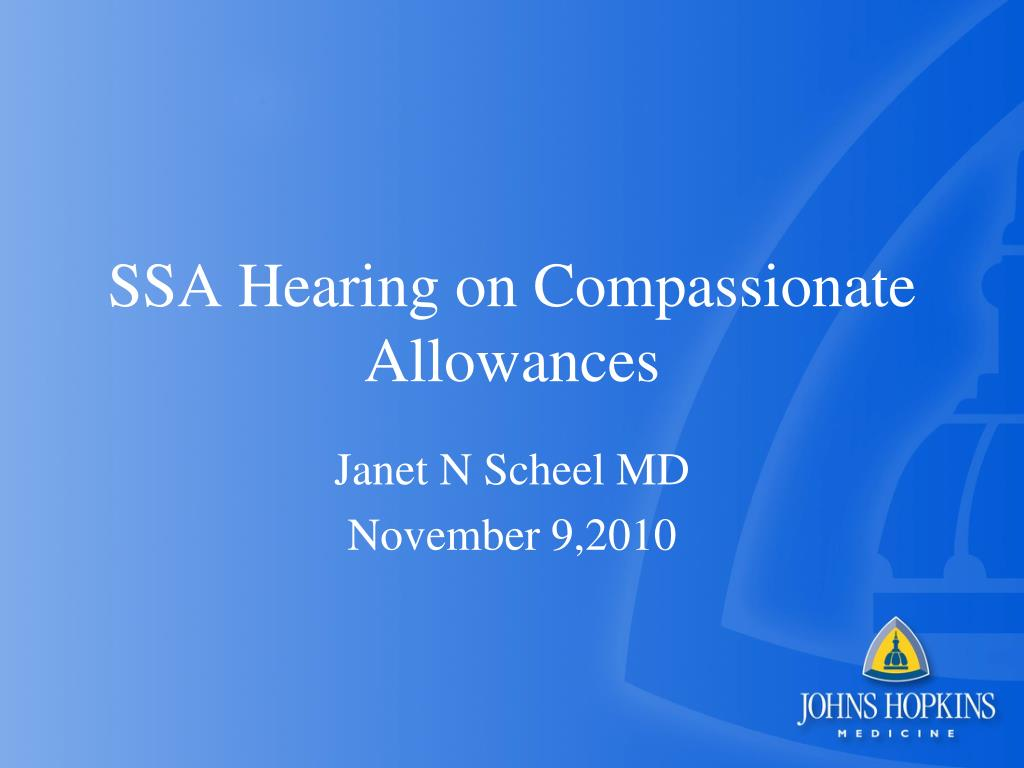 ssa hearing on compassionate allowances l.