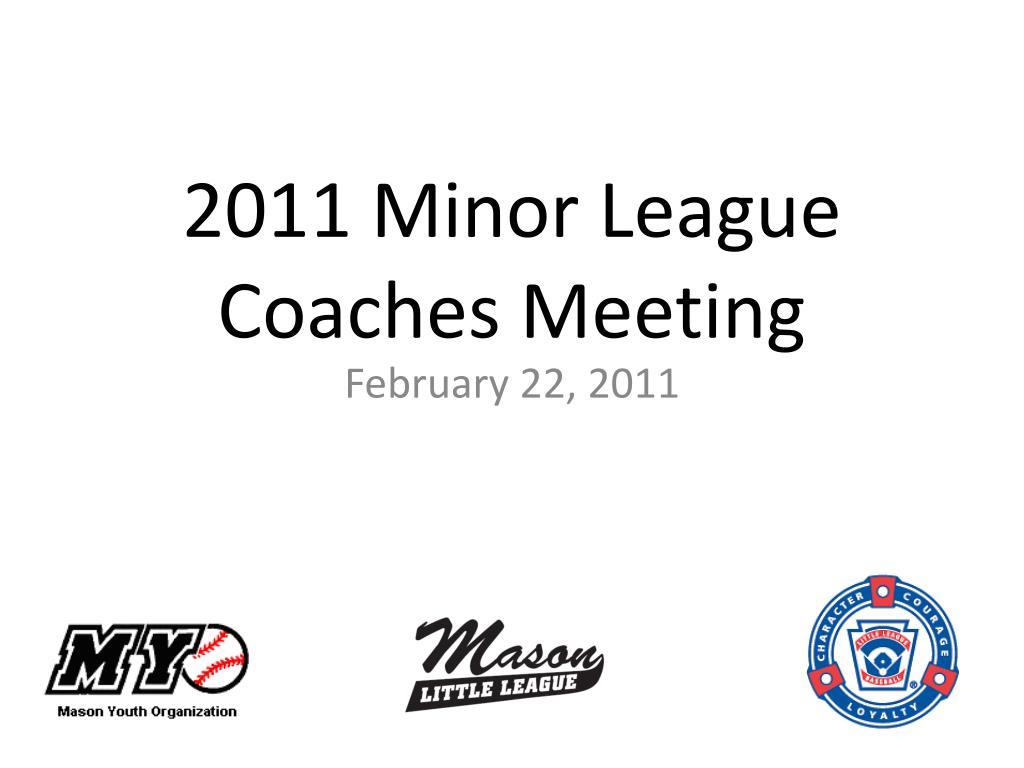 2011 minor league coaches meeting l.
