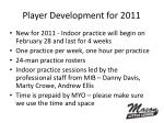 player development for 2011