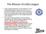 the mission of little league
