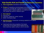 high quality wall and fasade construction ceramics