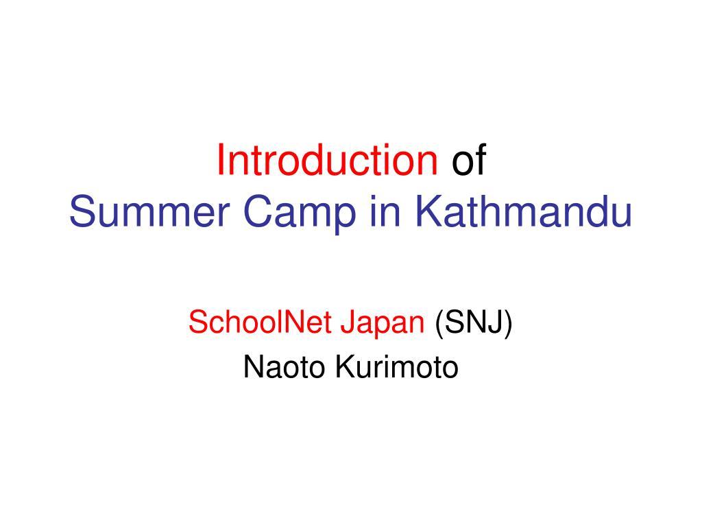 introduction of summer camp in kathmandu l.