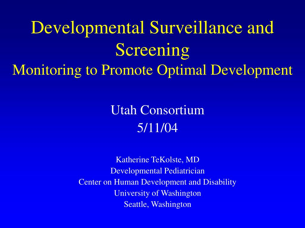 developmental surveillance and screening monitoring to promote optimal development l.