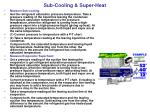 sub cooling super heat