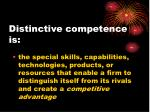 distinctive competence is