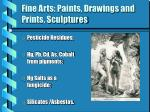fine arts paints drawings and prints sculptures