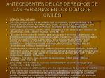 antecedentes de los derechos de las personas en los c digos civiles8