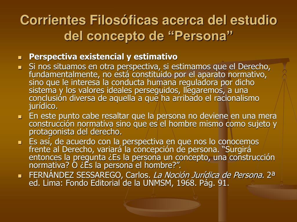 """Corrientes Filosóficas acerca del estudio del concepto de """"Persona"""""""
